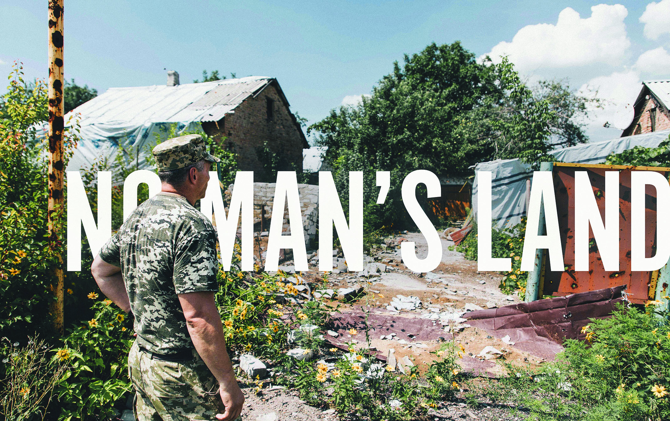 Ukraine: No Man's Land